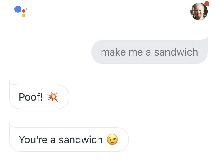 "Google Assistant answered voice search ""Make me sandwich""?"